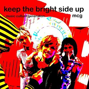 Keep the Bright Side Up