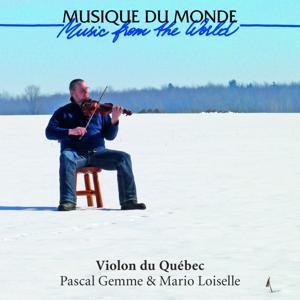 Violon du Québec (Musique du monde - Music from the World)