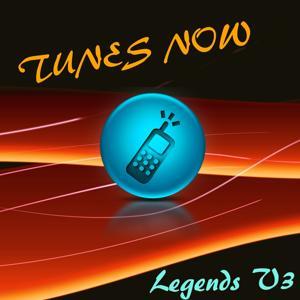 Tunes Now: Legends, Vol. 3
