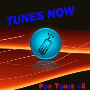 Tunes Now: Pop Tones, Vol. 5