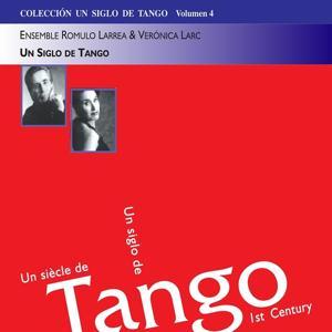 Un Siglo de Tango (Collection Un siècle de tango, Vol. 4)