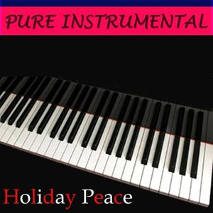 Pure Instrumental: Holiday Peace