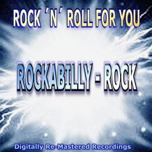 Rock 'n' Roll for You - Rockabilly-Rock
