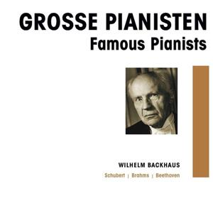 Grosse Pianisten - Wilhelmm Backhaus