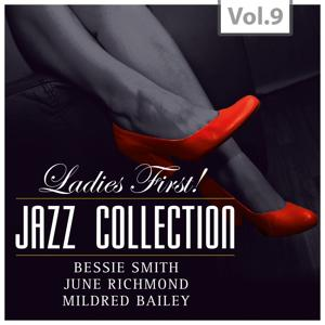 Ladies First! Jazz Collection - All of them Queens of Jazz, Vol. 9