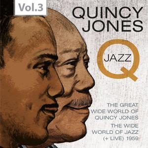 Q - The Jazz Recordings, Vol. 3