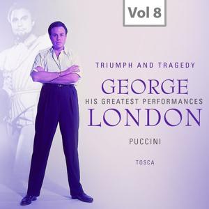 George London: Triumph and Tragedy, Vol. 8