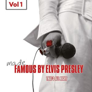 Made Famous By Elvis Presley, Vol. 1