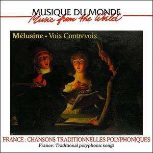 Voix Contrevoix (France: Chansons traditionnelles polyphoniques)