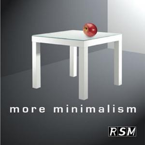 More Minimalism