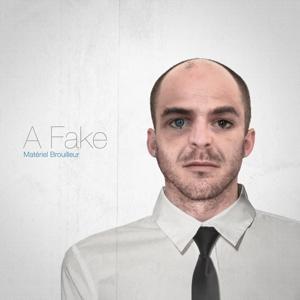 A Fake