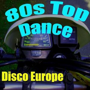 80s Top Dance (Mix)