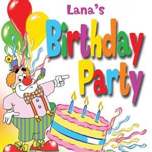 Lana's Birthday Party
