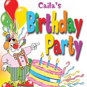Cailia's Birthday Party