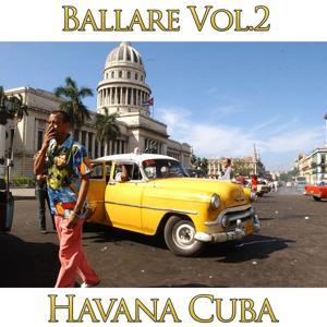 Ballare!!! Cuba Vol. 2