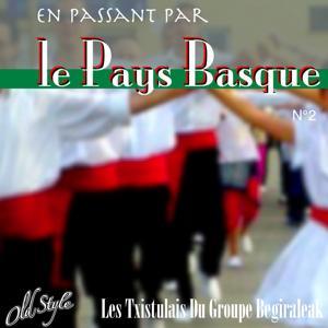 En Passant Par le Pays Basque, Vol. 2
