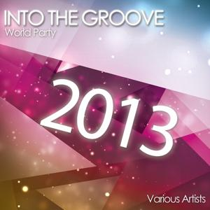 Into the Groove 2013 (World Party)