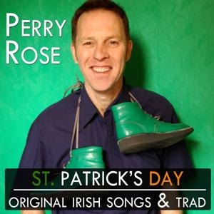 St. Patrick's Day (Original Irish Songs & Trad)