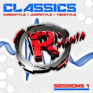Classics (Hardstyle, Jumpstyle, Tekstyle, Sessions 1)