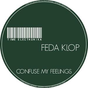 Confuse My Feelings