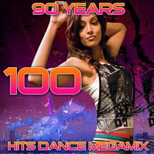 100 Hits Dance Megamix (90 Years)