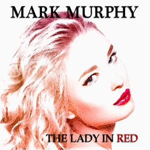 The Lady in Red (50 Original Songs)