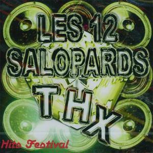 12 salopards THX, vol. 7 (Hits Festival)