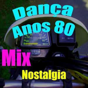 Dança Anos 80 (Mix)