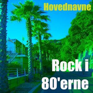 Rock i 80'erne (Mix)