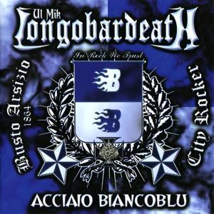 Longobardeath, Acciaio BiancoBlu (Busto Arsizio City Rocket)