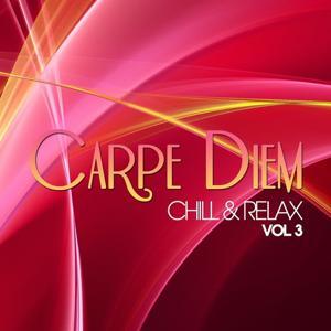 Carpe Diem, Vol. 3 (Chill & Relax)