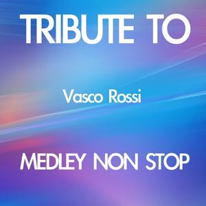 Tribute To Vasco Rossi Medley: Basta poco / Come stai / Bollicine / Rewind / Ti prendo e ti porto via / Vita spericolata / Buoni o cattivi / Delusa / Non l'hai mica capito / Liberi liberi / Albachiara / Senza parole