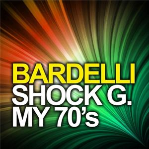Shock G. My 70's