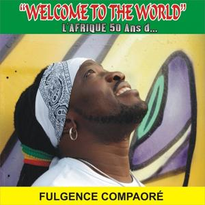 Welcom to the World (L'Afrique 50 ans d...)