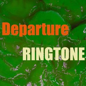 Departure Ringtone