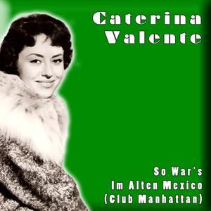 So War's Im Alten Mexico (Club Manhattan)