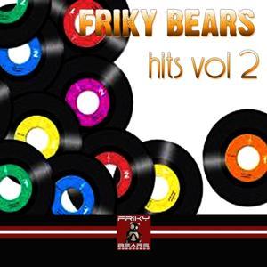 Friky Bears Hits, Vol. 2