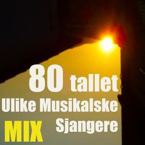 80 tallet ulike musikalske sjangere (Mix)