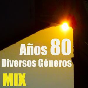 Años 80 Diversos Géneros (Mix)