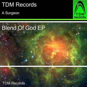 Blend of God EP