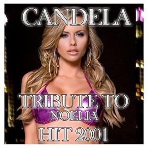 Candela (Tribute To Noelia)
