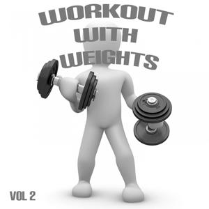 Workout With Weights, Vol. 2