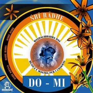 Sri radhe DO-MI: musica e mantra per i chakra (Ecosound musica per relax e meditazione)