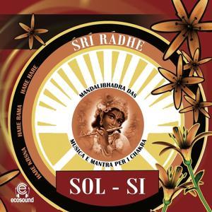 Sri radhe SOL-SI: musica e mantra per i chakra (Ecosound musica per relax e meditazione)