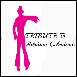 Tribute to Adriano Celentano