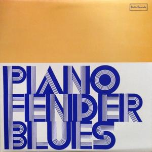 Piano Fender Blues (Remastered)