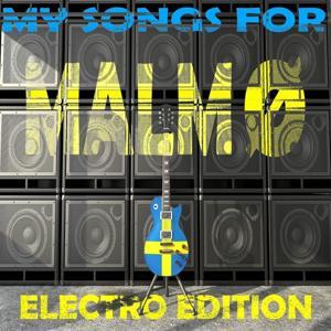 My Songs for Malmö, Vol. 2, Electro Edition (Meine Songs Für Malmö, Top 10 Electro)