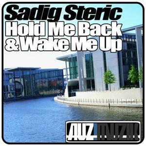 Hold Me Back & Wake Me Up
