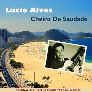 Cheiro De Saudade (Original Bossa Nova Recordings)