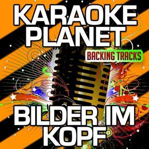 Bilder im Kopf (Karaoke Version) (Originally Performed By Sido)